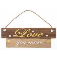 Love You More Wall Plaque Sign